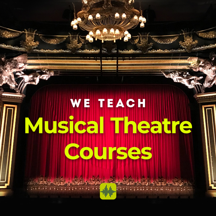 We Teach Musical Theatre Courses